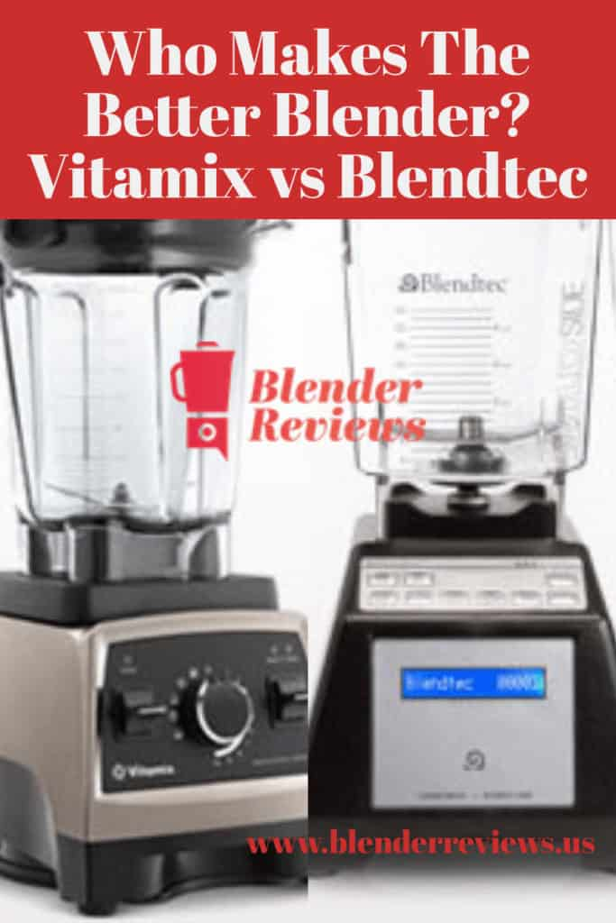 Who makes the better blender?
